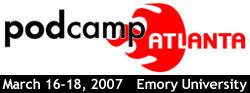 PodCamp Atlanta 2007